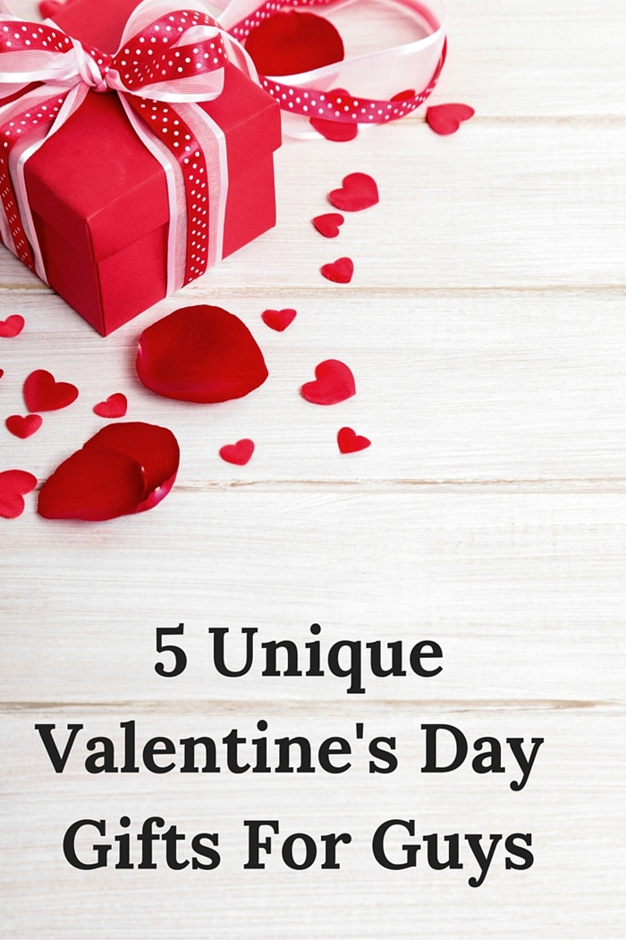 5 unique valentine's day gifts for guys, Ideas