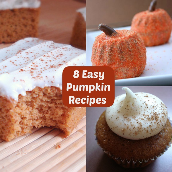 8 Easy Pumpkin Recipes