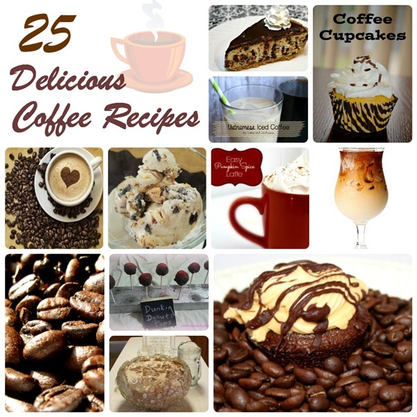 Yum! 25 Delicious Coffee Inspired Recipes
