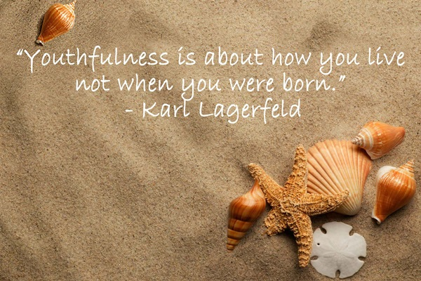 Quote - Youthfulness is not about
