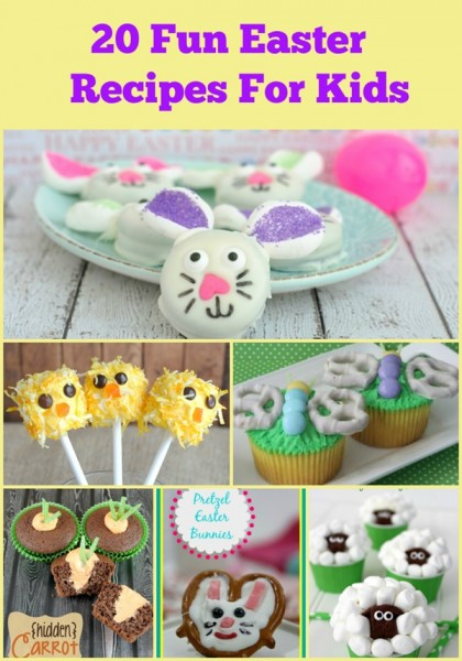 20 Fun Easter Recipes For Kids