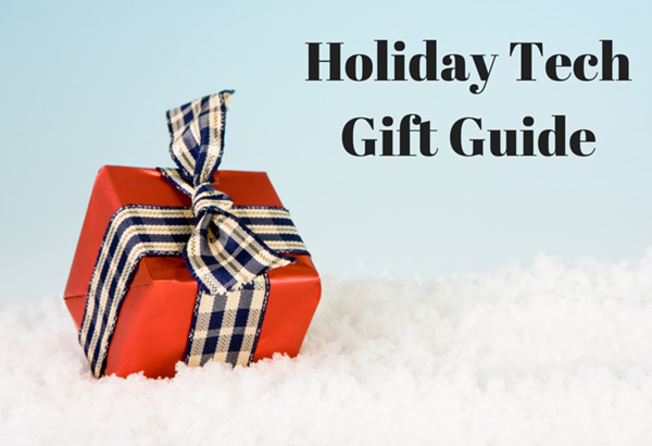 Holiday Tech Gift Guide