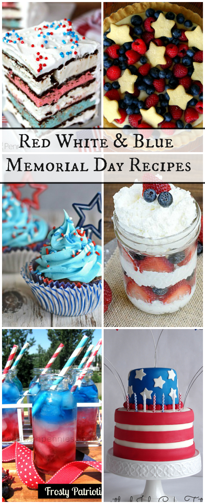 Red White & Blue Memorial Day Recipes Collection