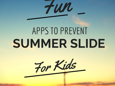 Fun Apps To Prevent Summer Slide Featured