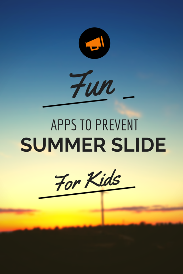 Fun Apps To Prevent Summer Slide