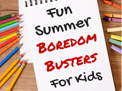 Fun Summer Boredom Busters For Kids Featured