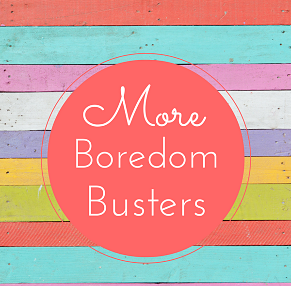More Summer Boredom Busters For Kids