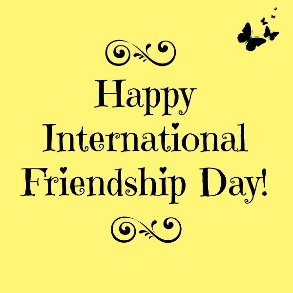 Celebrate International Friendship Day On July 30th