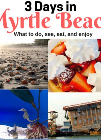 3 Days In Myrtle Beach