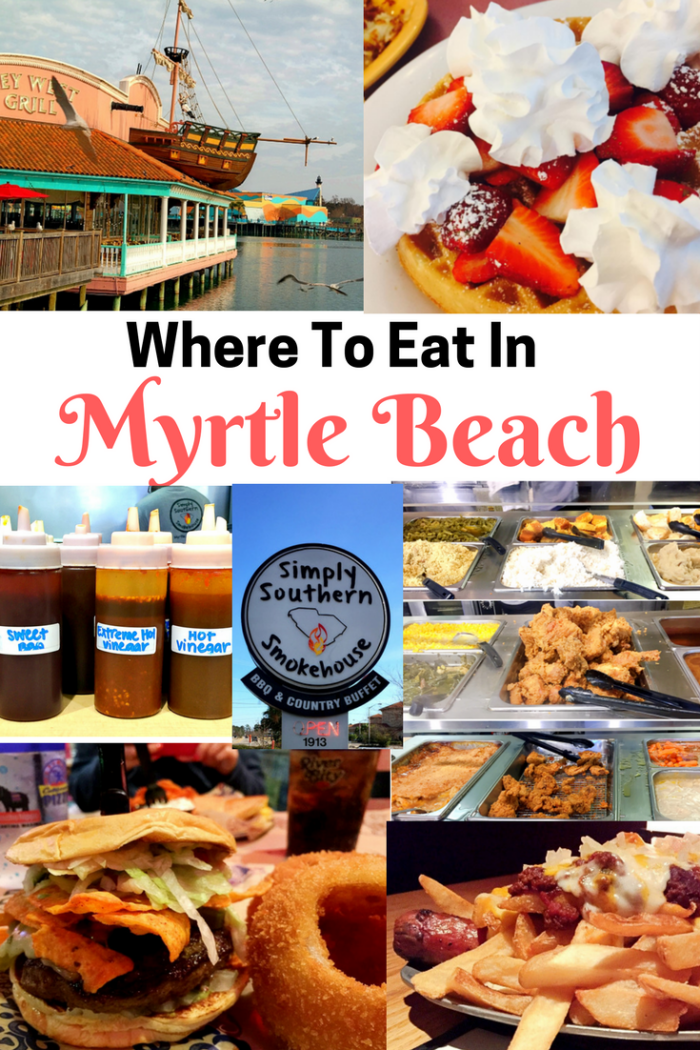 Where To Eat In Myrtle Beach