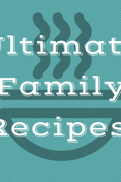 Ultimate Family Recipes