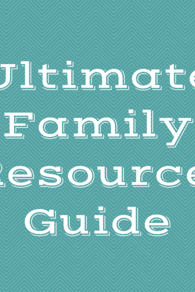 Ultimate Family Resource Guide