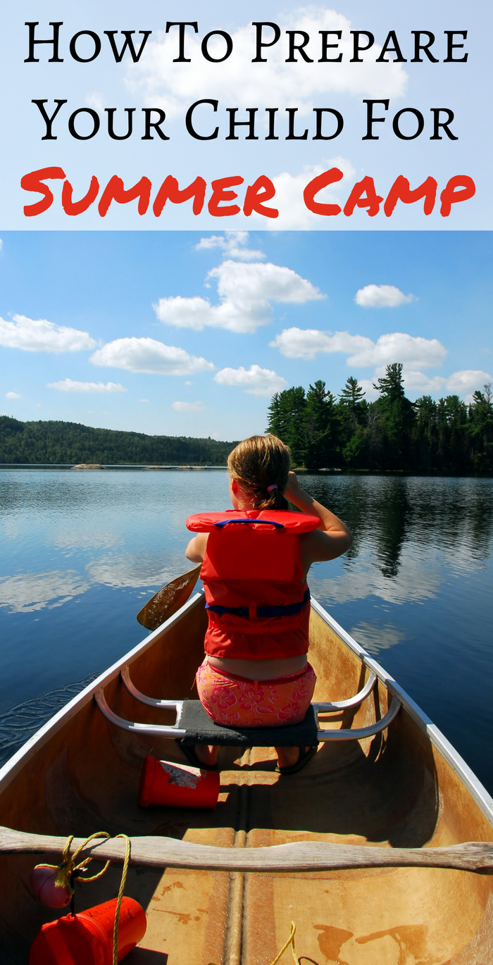 How To Prepare You Child For Summer Camp