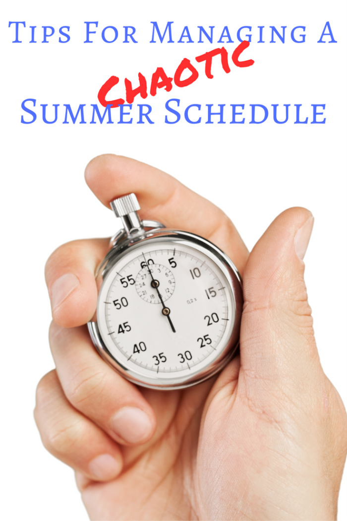 Tips For Managing A Chaotic Summer Schedule
