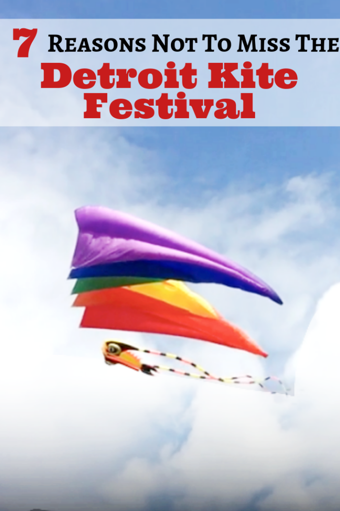 7 Reasons Not To Miss The Detroit Kite Festival - 2 Wired 2 Tired