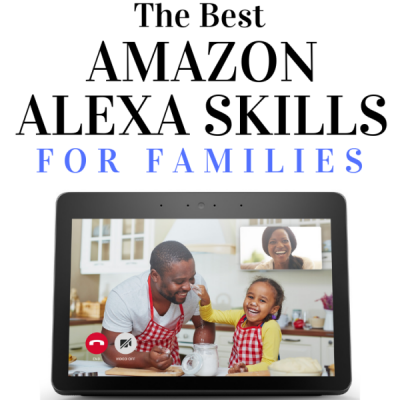 The Best Amazon Alexa Skills For Families