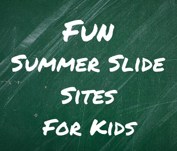 Fun Summer Slide Sites For Kids