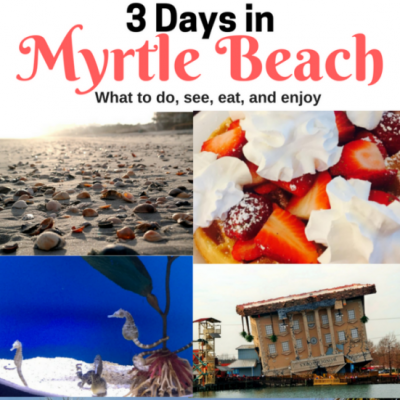 3 Days In Myrtle Beach